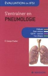 Souvent acheté avec S'entraîner en endocrinologie diabétologie, le S'entraîner en pneumologie