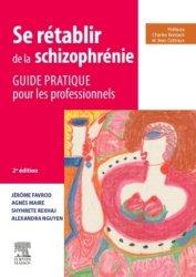 Souvent acheté avec Psychopathologie du travail, le Se rétablir de la schizophrénie