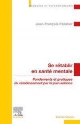 Dernières parutions sur Psychiatrie, Se rétablir en santé mentale
