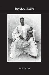 Dernières parutions dans Photo Poche, Seydou Keita