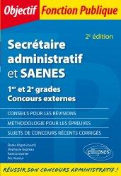 Dernières parutions sur Concours administratifs, Secrétaire administratif et SAENES. 1er et 2e grades Concours externes , 2e édition