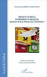 Dernières parutions dans Local & Global, Services publics, entreprises publiques, quelle place pour les citoyens ?