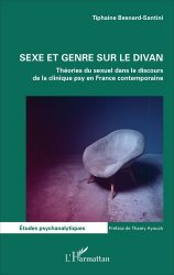 Dernières parutions dans Études psychanalytiques, Sexe et genre sur le divan