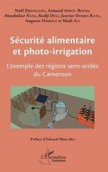 Dernières parutions sur Agriculture, Sécurité alimentaire et photo-irrigation