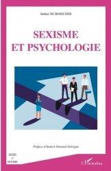 Dernières parutions sur Psychologie sociale, Sexisme et psychologie