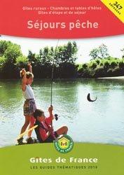 Souvent acheté avec Le guide des meilleurs Chasses de France - Et pêches à l'étranger-  Pack Tome 1 et 2, le Séjours pêche