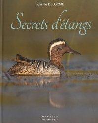 Souvent acheté avec La nature férale ou le retour du sauvage, le Secrets d'étangs