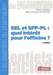 Dernières parutions sur Pharmacie, SEL et SPF-PL : quel intérêt pour l'officine ?