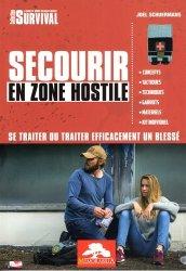 Dernières parutions sur Secourisme, Secourir en zone hostile