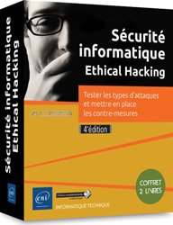 Dernières parutions sur Sécurité réseaux, Sécurité informatique - Ethical Hacking - Coffret de 2 livres - Tester les types d'attaques et mettre en place les contre-mesures (4e édition)