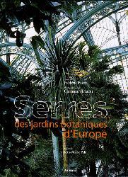 Souvent acheté avec Biologie et écologie des poissons d'eau douce africains, le Serres des jardins botaniques d'Europe