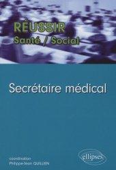 Dernières parutions dans Réussir Santé - Social, Secrétaire médical