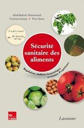 Dernières parutions sur Hygiène et sécurité alimentaire, Sécurité sanitaire des aliments