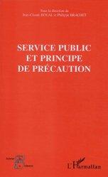 Dernières parutions dans Les acteurs de la science, Service public et principe de précaution. Séminaire expert Conseil économique et social (Paris) 29 juin 2001 organisé par l'OMIPE