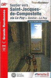 Dernières parutions sur Saint-Jacques-de-Compostelle, Sentier vers Saint-Jacques-de-Compostelle via Le Puy