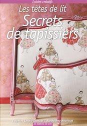 Souvent acheté avec La tapisserie, le Secrets de tapissiers