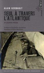 Dernières parutions dans Points aventure, Seul à travers l'Atlantique et autres récits
