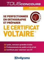 Dernières parutions dans Tous Concours, Se perfectionner en orthographe et préparer le Certificat Voltaire