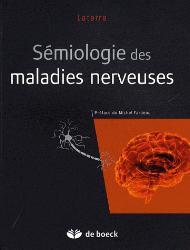 Souvent acheté avec Ophtalmologie, le Sémiologie des maladies nerveuses