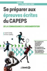 Dernières parutions sur Enseignement du sport, Se préparer aux épreuves écrites du CAPEPS