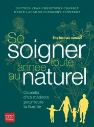 Souvent acheté avec Guide des plantes sauvages comestibles, le Se soigner toute l'année au naturel