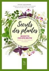 Souvent acheté avec Le médecin des pauvres, le Secrets des plantes