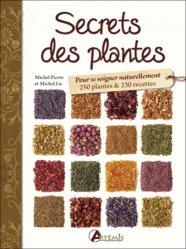 Souvent acheté avec Une maison végétalisée, le Secrets des plantes