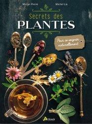 Souvent acheté avec Les plantes sauvages, le Secrets des plantes