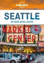 Dernières parutions sur Guides USA divers, Seattle en quelques jours. 2e édition. Avec 1 Plan détachable