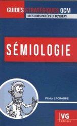 Dernières parutions sur Sémiologie - Examen clinique - Diagnostics, Sémiologie