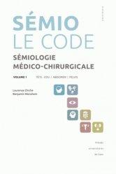 Souvent acheté avec Sémiologie médico-chirurgicale - Le code - Volume 2, le Sémio Le code