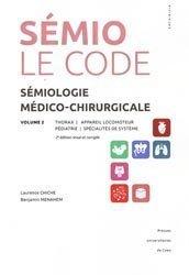 Souvent acheté avec Urgences pédiatriques, le Sémiologie médico-chirurgicale - Le code - Volume 2