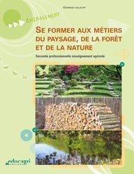 Souvent acheté avec Mathématiques 1re Bac Pro - Enseignement agricole (2018), le Se former aux métiers du paysage, de la forêt et de la nature