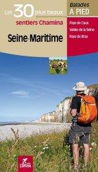 Dernières parutions dans Les plus beaux sentiers Chamina, Seine-Maritime. Les 30 plus beaux sentiers