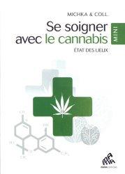 Dernières parutions sur Botanique, Se soigner avec le cannabis