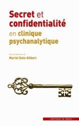 Dernières parutions dans Explorations psychanalytiques, Secret et confidentialité en clinique psychanalytique