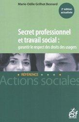 Souvent acheté avec Le pair aidant : un nouvel acteur du travail social ?, le Secret professionnel et travail social
