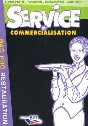 Nouvelle édition Service et Commercialisation Bac Pro