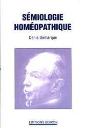 Souvent acheté avec L'homéopathie Médecine de l'expérience, le Sémiologie homéopathique