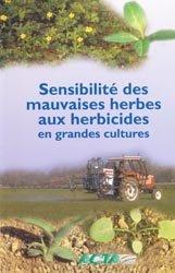 Souvent acheté avec Chroniques paysannes du Moyen Âge au XXe siècle, le Sensibilité des mauvaises herbes aux herbicides en grandes cultures