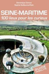 Dernières parutions dans Guide insolite, Seine-Maritime