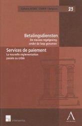 Dernières parutions dans Cahiers AEDBF/EVBFR-Belgium, Services de paiement. La nouvelle réglementation passée au crible rechargment cartouche, rechargement balistique
