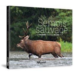 Souvent acheté avec Dictionnaire des farines pour la pêche à la ligne, le Semois sauvage