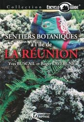 Souvent acheté avec Atlas des poissons et des crustacés d'eau douce de la Guadeloupe, le Sentiers botaniques à l'île de La Réunion