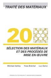 Dernières parutions dans Traité des matériaux, Sélection des matériaux et des procédés de mise en oeuvre (TM volume 20)