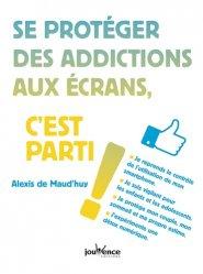 Dernières parutions sur Audition - Vision, Se protéger des addictions aux écrans, c'est parti !