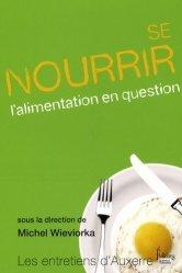 Dernières parutions dans Les entretiens d'Auxerre, Se nourrir l'alimentation en question
