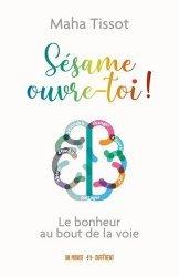 Dernières parutions sur Pensée positive, Sésame, ouvre-toi !