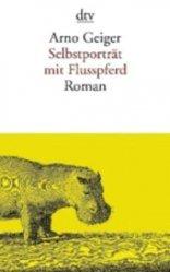 Dernières parutions sur Fiction, Selbsporträt mit Flusspferd