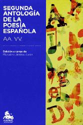 Dernières parutions sur Poésie, SEGUNDA ANTOLOGIA DE LA POESIA ESPANOLA